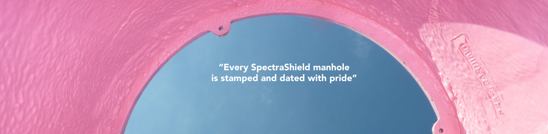 SpectraShield manhole stamp